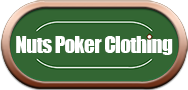 Nuts Poker Clothing